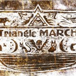 Triangle March 石版